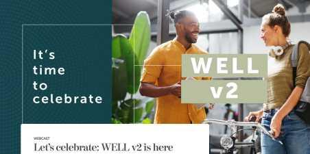 Dinamikus, reziliens, validált: Megjelent a WELL Building Standard v2 verziója
