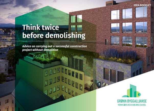 Kétszer is gondoljuk át a bontást - tanácsok a bontás nélküli sikeres építési projekt végrehajtásához